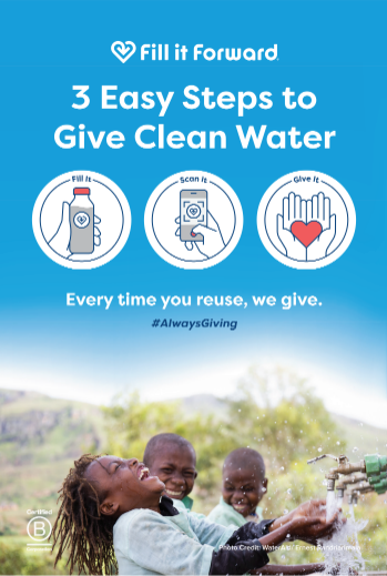 Fill It Forward - 3 Easy Steps to Give Clean Water